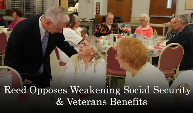 Reed Opposes Weakening Social Security & Veterans Benefits